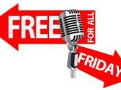 4/19/13 – Free For All Friday! (Any Topic, Any Question, Open Lines All Nite)