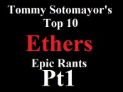 Tommy Sotomayor's Top 10 Ethers Of 2013 By Youtuber JrayTv! (Video)