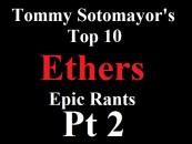 Tommy Sotomayor's Top 10 Ethers Of 2013 Pt 2 By Youtuber JrayTv! (Video)