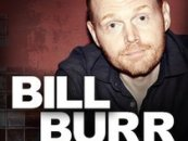Comedian Bill Burr Epidemic of Gold Digging Whores! Must See!!! Hilarious (Video)