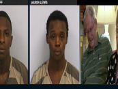 Two Black Madden Kings Arrested For Beating & Robbing Elderly White Couple On Christmas Eve! (Video)