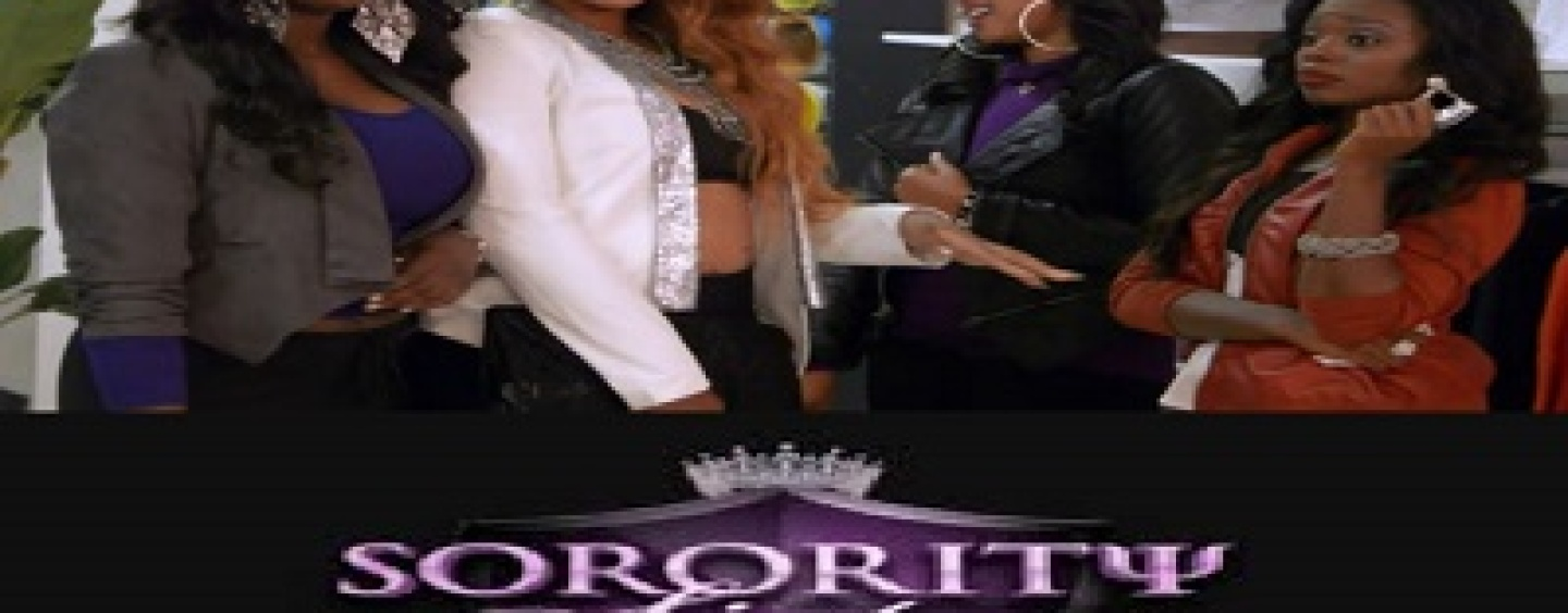 'Black Sorority Sisters', Another VH1 Show Clowning Your So Called Queens! (Video)