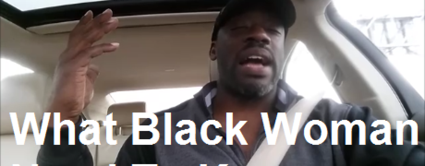 What Black Women Should Know About The Black Men On Youtube! (Video)