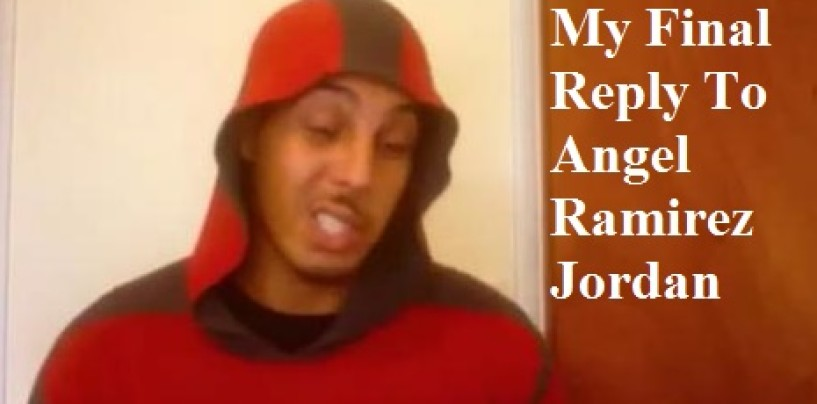 Angel Ramirez-Jordan Makes New Video Releasing Tommy Sotomayors Mothers Info! This Will Be My Last Reply! (Video)