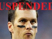The NFL Suspends Tom Brady For 4 Games After Wells Report Says He Assisted In Deflating Game Balls! (Video)