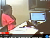 New Sandra Bland Video Seems To Prove That She Committed Suicide! OOPS (Video)