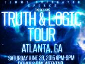 Truth & Logic Tour Show In Atlanta! (Video)