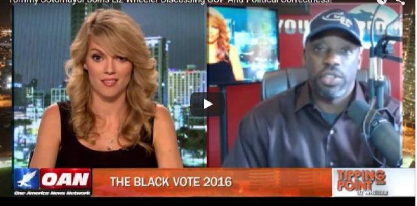 Tommy Sotomayor Joins Liz Wheeler Discussing Hillary Clinton Pandering To Black Lives Matter & Political Correctness! (Video)