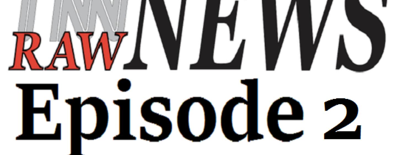 11/10/15 – Tnn Raw News Live Episode 2