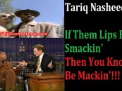 Tariq Nasheed Caught Admitting That Hidden Colors & Being Pro Black Is Just A Scam For Money! (Video)
