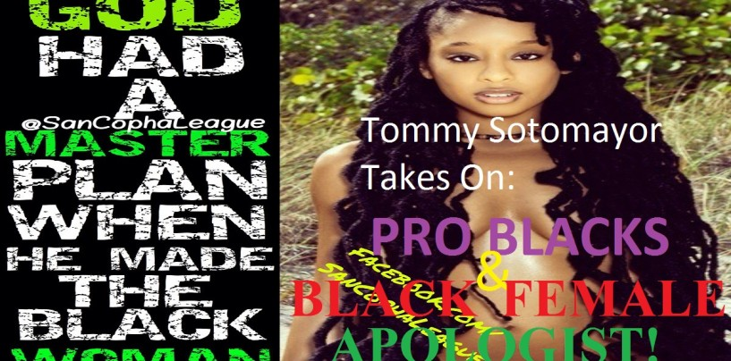 1/24/16 – Tommy Takes On Pro Blacks & Black Female Apologist! A 3 Part Special