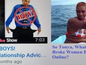 """YouTuber Tonya TKO Says """"Broke Men Are Boys"""" So Why Is It Now OK For Her To Beg For Money Online? (Video)"""