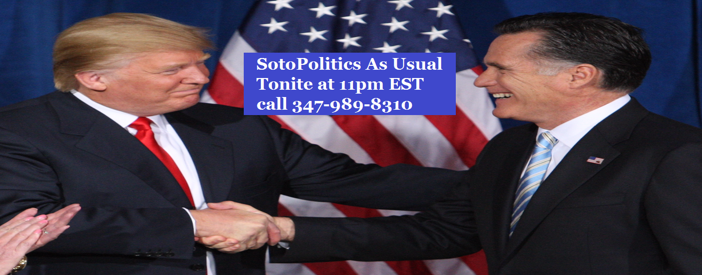 3/3/16 – SotoPolitics As Usual Podcast Ep. 27  Donald Trump Vs Mitt Romney!