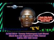 5/29/2016- Tommy Sotomayors Last Show! Black Men Get Hypnotized With Hatred!  9pm-2am EST Call In 347-989-8310