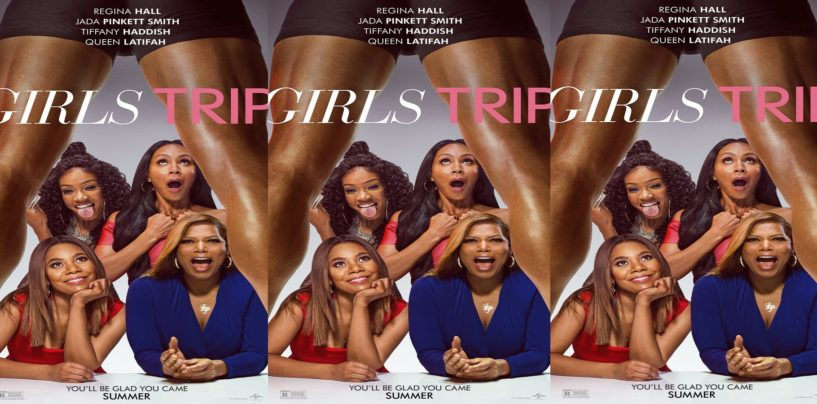 Ratchet Movie Girls Trip w/ Jada P Smith & Queen Latifah Show Black Women As SexCrazed & Foul Mouthed! (Video)