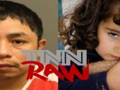 Illegal Alien Gets 10 Year Old Girl Pregnant & Sadly That's Not The Worst Part Of The Story! (Video)