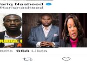 Tariq Nasheed Comments On Meek Mill Jail Sentence, Blames White Supremacy When The Judge Was A Nigress! (Video)
