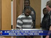 Man Who Filmed Himself Getting Oral-Dome From A 6 Year Old Gets $5M Cash Bond! (Video)