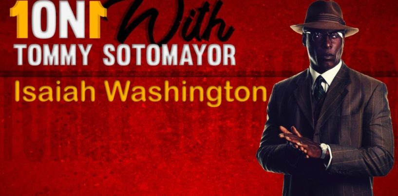 """1on1 w/ Isaiah Washington Speaks On His New Movie """"Behind The Movement"""", Race Relations & More! (Live Video)"""