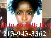 Live Calls On Paula Saunders, #HalfDyke VsTommy Sotomayor! Your Thoughts 213-943-3362 (Live Broadcast)