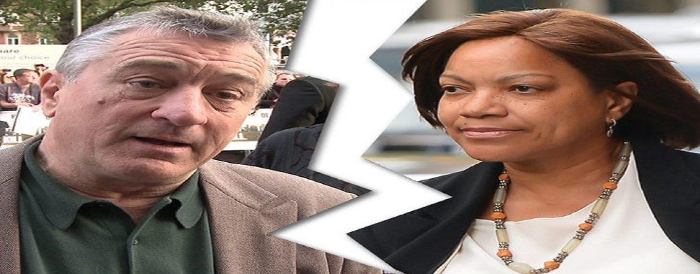 Tommy Sotomayor Called It: Robert De Niro Leaves Black Wife After Over 20 Years Of Marriage! (Live Broadcast)