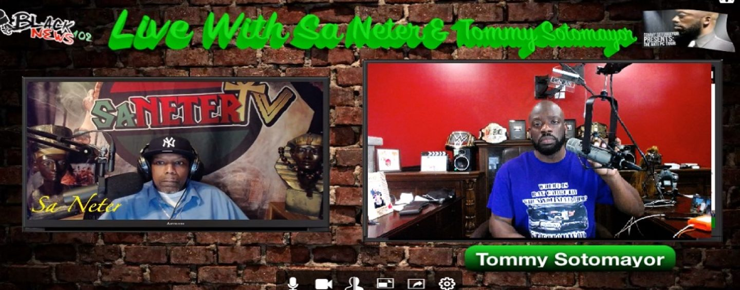 Sa Neter Goes 1On1 With TheCoonFather Tommy Sotomayor No Holds Barred, LIVE! (Live Broadcast)