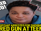 Black Teachers Aid Arrested For Shoving Student, 10, And Shooting At Teens For Walking Through Her Yard!