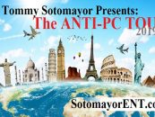 Pre Order Tickets To Tommy Sotomayor's Anti-PC Tour In Your City!