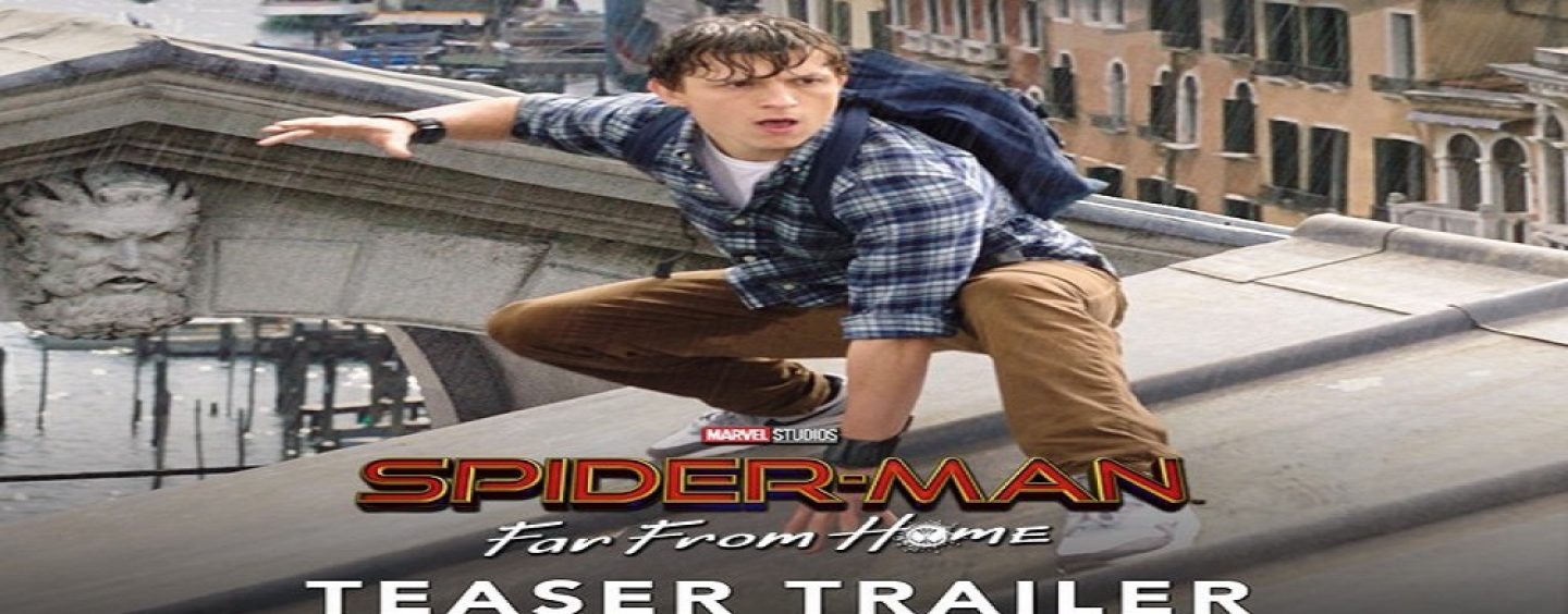 Spider-Man Far From Home Trailer Ruins Avengers Endgame Before Its Even Released! Damn SONY GOT NO CHILL! (Video_