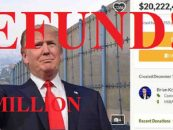 GoFundMe Refunding Over 20M To Donors After Border Wall Fundraiser Falls Apart For This Strange Reason! (Video)