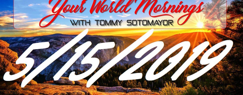 5/15/19 Good Morning Sotonation w/ Tommy Sotomayor (Live Broadcast)