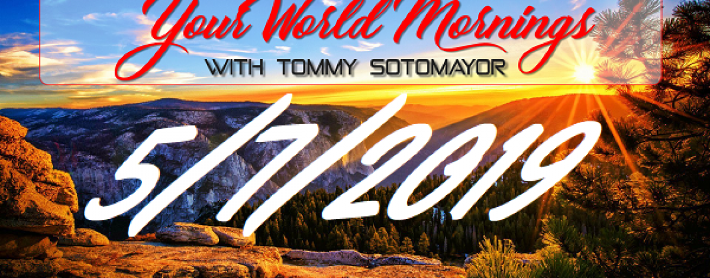 GMSN 5/7/19 The News You Need To Know & More! w/ Tommy Sotomayor! (Live Broadcast)