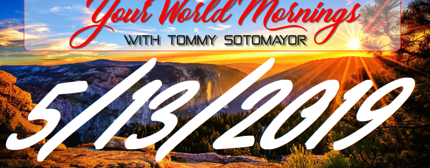 5/13/19 MidDay News With Tommy Sotomayor!  Everything You Need To Know Going On In Your World! (Live Broadcast)