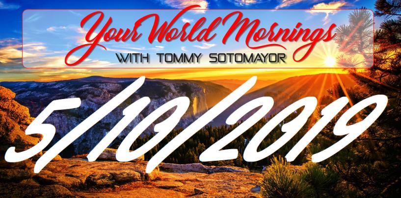 5/10/19 Good Morning Sotonation w/ Host Tommy Sotomayor! (Live Broadcast)