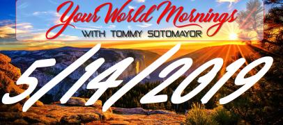 5/14/19 Good Morning Sotonation w/ Host Tommy Sotomayor! (Live Broadcast)