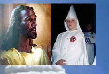 KKK Member Son Who Died And Was Brought Back To Life Says He Saw That Jesus & The Angels Were All Black N*ggers!