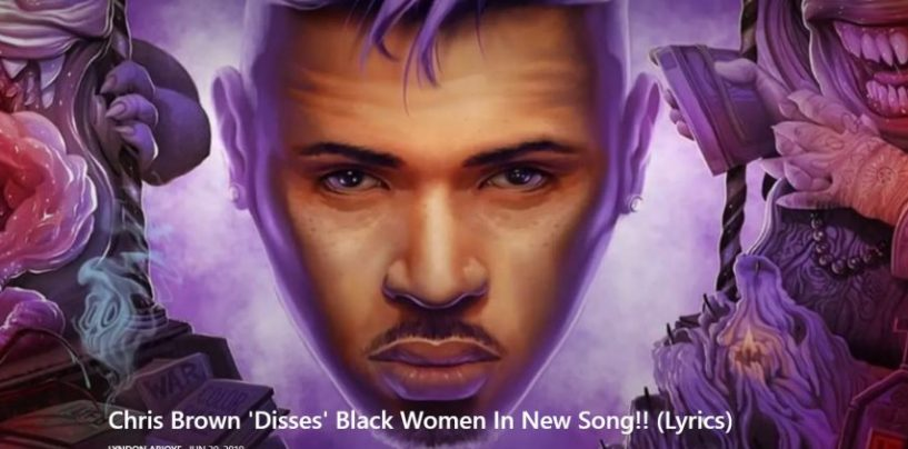 Chris Brown Causes A Sir With His Lyrics That Black Women Are Saying Is Aimed At Dissing Their Hair For Mixed Hair! (Video)