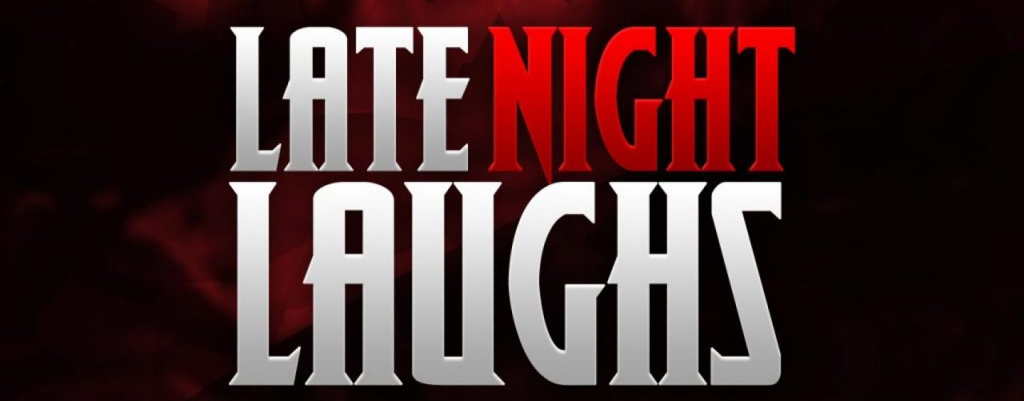Lets Have Some Late Night Laughs With Tommy Sotomayor! (Live Broadcast)