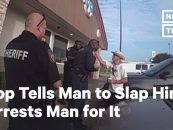 Black Cop Arrested After Asking 61 Year Old, Non Black Citizen To Slap Him Yet Arresting Him After He Did What Was Asked! (Video)