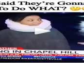 Woman Saddened Because Floods In Chapel Hill Has Caused Citizens To Have To EVAPORATE! LOL (Video)