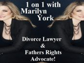 1On 1 With Marilyn York, Divorce Lawyer & Fathers Rights Advocate On Custody, Visitation & Fighting For Your Children! (Live Broadcast)