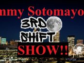 4/8/20 – Tommy Sotomayor's 3rd Shift Show! Having Fun Listening To Others! Hit That Cleopatra App! (Live Broadcast)