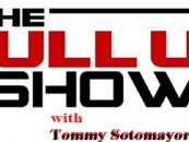 The Pull Up Show!  Tommy Sotomayor Is Available LIVE For All The Smoke! Click The Link (Live Broadcast)