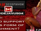 Decoding: IG DEJAVU504, Is Child Support A Necessity Or Form Of Punishment Against The Man? (Live Broadcast)