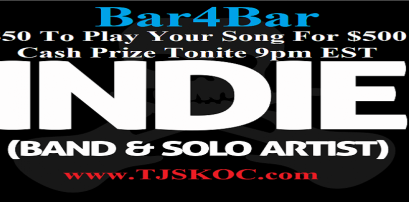 5/22/20 – Bar4Bar $500 Weekend Battle! $50 To Play Your Song LIVE! Are U Willing To Take The Challenge? (Live Broadcast)