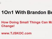 1On1 w/ Brandon Bentley – How Small Things Can Make Huge Change! (Live Broadcast)