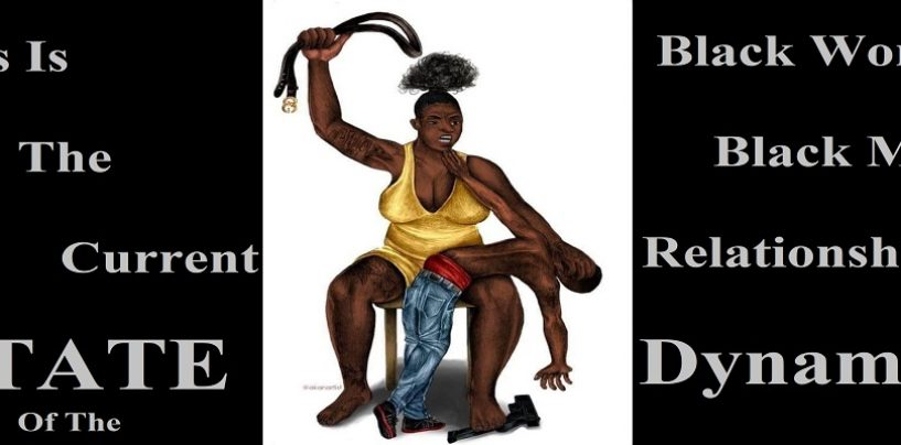 The Dynamic In Black Relationships Today Is Black Men Are Being Abused By BLACK WOMEN!! (Live Broadcast)