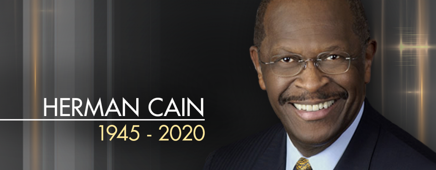 Former GOP Presidential Candidate Hermain Cain Dies From His Battle With Corona Virus! (Video)