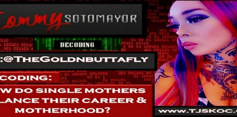 Can Single Mothers Raise Boys To Be Men? Balancing Work With Parenting & More! w/TheGoldNButtaFly (Live Broadcast)