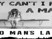 Why Can't I Find A Good Man? How Most Women End Up In 'NO MANS LAND' & How You Can Avoid It! (Live Broadcast)